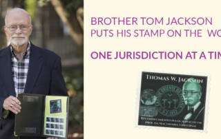 Brother Tom Jackson puts his stamp on the world, one jurisdiction at a time