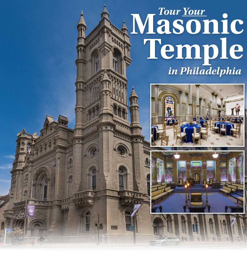 Tour your Masonic Temple in Philadelphia